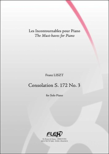 PARTITION CLASSIQUE - Consolation S. 172 No. 3 - F. LISZT - Piano
