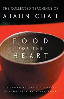 Food for the Heart: The Collected Teachings of Ajahn Chah (English Edition) par [Chah, Ajahn]