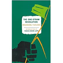 The One-Straw Revolution (New York Review Books Classics)