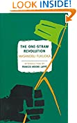 #7: The One-Straw Revolution: An Introduction to Natural Farming (New York Review Books Classics)