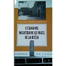 Catálogo del Monasterio de San Miguel de las Dueñas