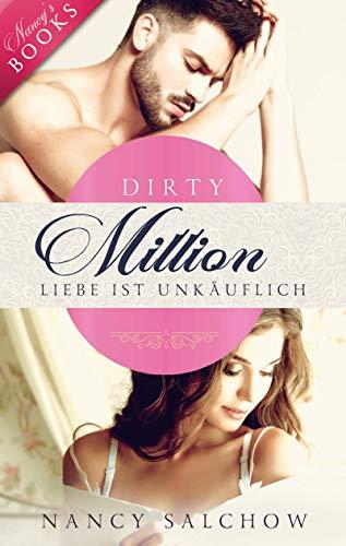Dirty Million: Liebe ist unkäuflich