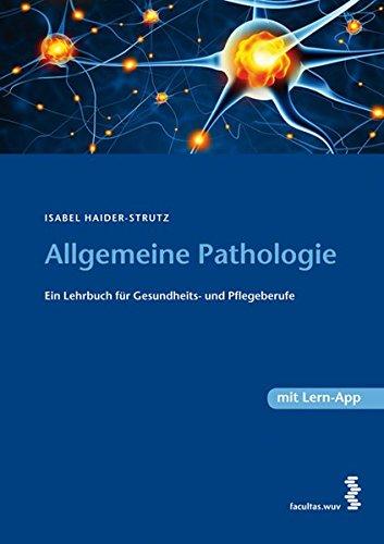 Lehrbuch der Allgemeinen Pathologie