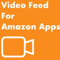 Video Feed for Amazon Apps