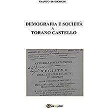 Demografia e società a Torano Castello tra il 1811 e il 1918