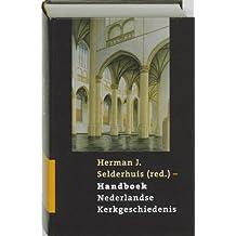 Handboek Nederlandse Kerkgeschiedenis: Nieuwe druk