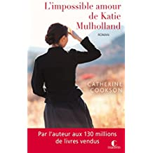 L'impossible amour de Katie Mulholland (POCHE) (French Edition)