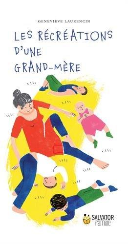 Les récréations d'une grand-mère