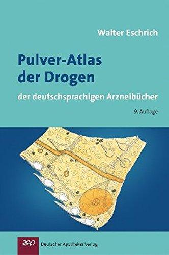 pulver-atlas-der-drogen-der-deutschsprachigen-arzneibucher-wissen-und-praxis