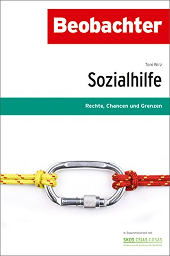 Sozialhilfe: Rechte, Chancen, Grenzen