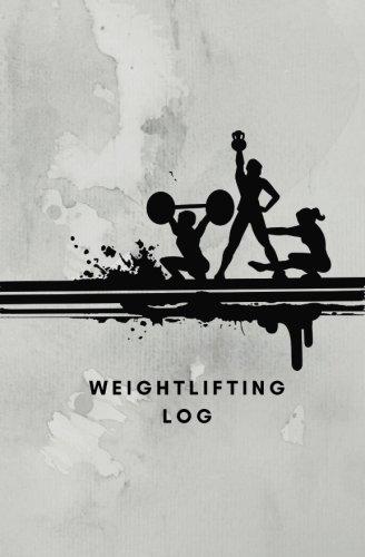 Weightlifting Log: Weightlifting book, Weightlifting Journal, Weightlifting Notebook, Exercise Notebook, Exercise Log, Exercise Journal, Training Log, ... Journal, Gym Log, Gym Journal, Gym Notebook por Porcupine Printing