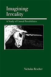 Imagining Irreality: A Study of Unreal Possibilities