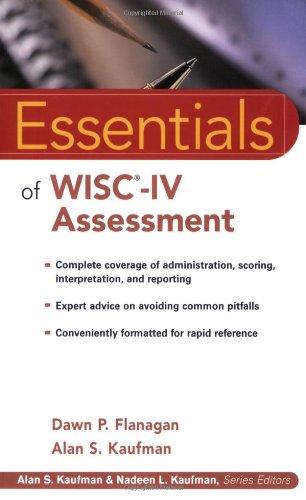 Essentials of WISC-IV Assessment (Essentials of Psychological Assessment)