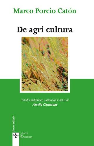 De agri cultura (Clásicos - Clásicos Del Pensamiento)