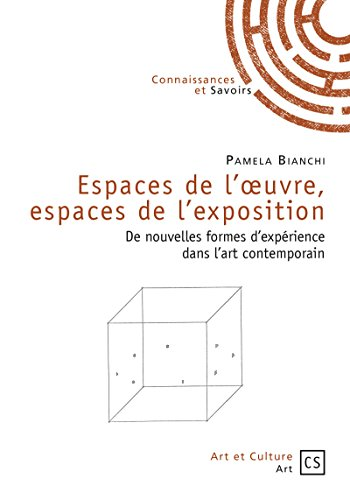 Espaces de l'oeuvre, espaces de l'exposition