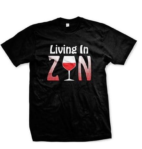 Living in Zin T-shirt pour homme, tendance Funny Zinfandel vin avec dictons sur les hommes (Merlot White Zinfandel Vino)