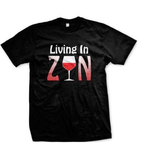 Living di ZIN-Maglietta da uomo, Trendy Zinfandel vino Sayings Funny-Maglietta da uomo, Drinking-Maglietta da uomo (Merlot White Zinfandel Vino)