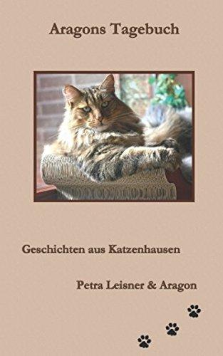 Aragons Tagebuch (Geschichten aus Katzenhausen, Band 2)