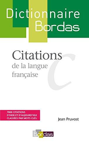 Citations de la langue française par Jean Pruvost