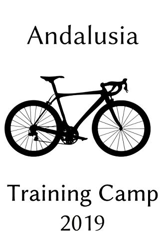 Andalusia Training Camp 2019: Notebook | Journal | Diary | 110 Lined Pages