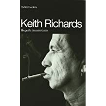 Keith Richards : biografía desautorizada (BioRitmos)
