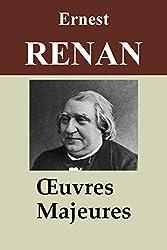 Ernest Renan : Oeuvres majeures - 30 titres (Annotés)