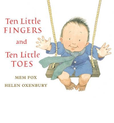 [(Ten Little Fingers and Ten Little Toes)] [Author: Mem Fox] published on (February, 2012)