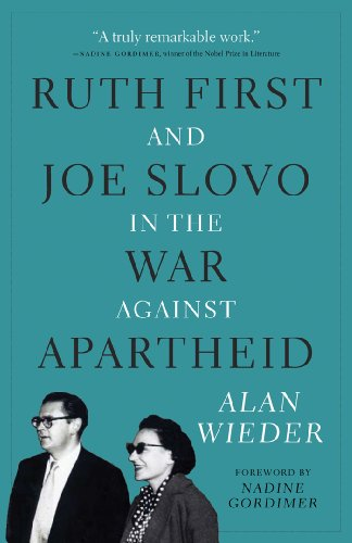 ruth-first-and-joe-slovo-in-the-war-against-apartheid