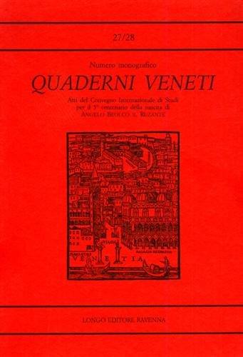 Quaderni Veneti n.27-28. Atti del Convegno Internazionale di Studi per il 5° centenario della nascita di Angelo Beolco il Ruzante.