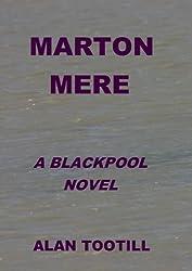 Marton Mere (The Blackpool Novels)