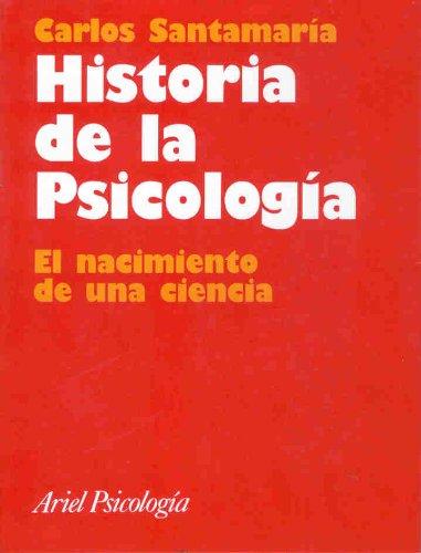 Historia de la Psicología: El nacimiento de una ciencia (Ariel Ciencias Sociales)