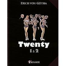 Twenty - tomes 1 & 2 -
