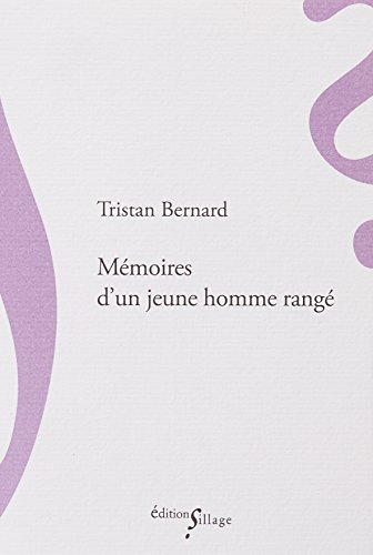 Mémoires d'un jeune homme rangé par Tristan Bernard