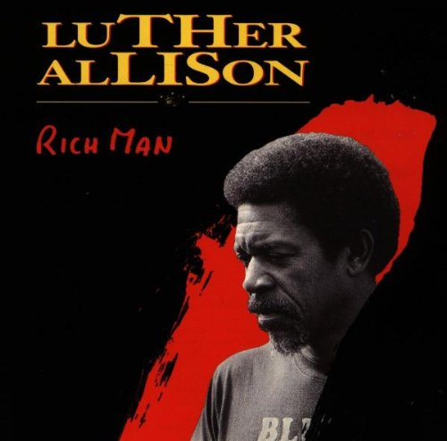 Luther Allison: Rich Man (Audio CD)