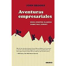 Aventuras empresariales : doce cuentos clásicos sobre Wall Street