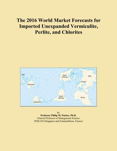 the-2016-world-market-forecasts-for-imported-unexpanded-vermiculite-perlite-and-chlorites