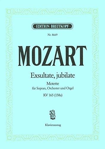 Mozart : Exsultate, jubilate - Motette für Sopran, Orchester und Orgel KV 165 (158a)