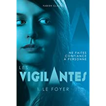 Les Vigilantes - Le Foyer (Hors collection)