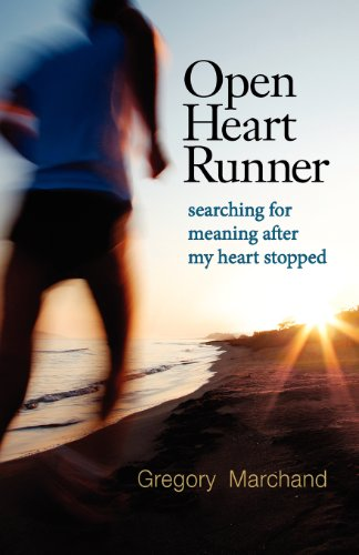 Open Heart Runner: searching for meaning after my heart stopped