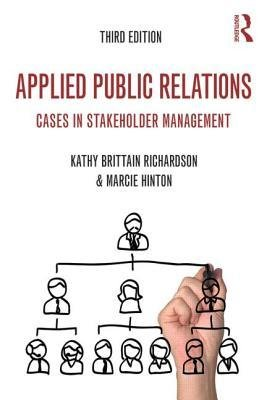 [ { Applied Public Relations: Cases in Stakeholder Management } ] BY ( Author ) Apr-2015 [ Paperback ]