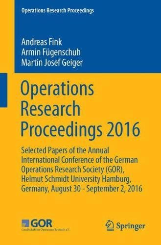 operations-research-proceedings-2016-selected-papers-of-the-annual-international-conference-of-the-g