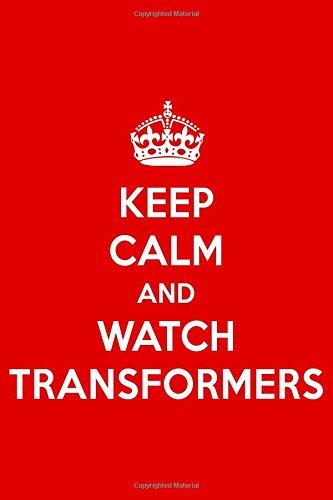Keep Calm And Watch Transformers: TransformersDesigner Notebook