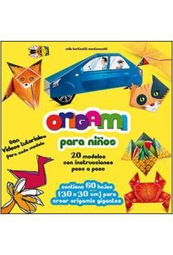 Origami para niños: 20 modelos con instrucciones paso a paso (Actividades y destrezas)