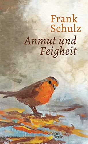Anmut und Feigheit: Erzählungen