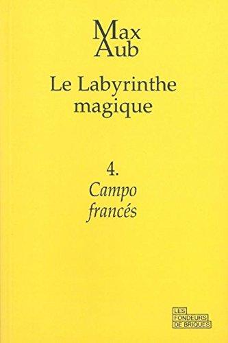 Le labyrinthe magique, Tome 4 : Campo francés