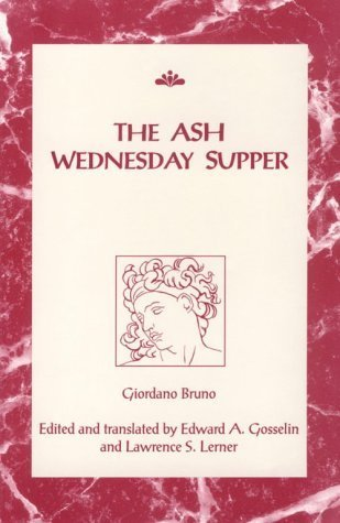 The Ash Wednesday Supper (RSART: Renaissance Society of America Reprint Text Series) by Giordano...