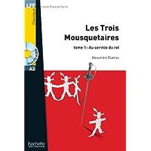 Les Trois Mousquetaires, T. 1 + CD Audio MP3 (Dumas) (Lff (Lire En Francais Facile))