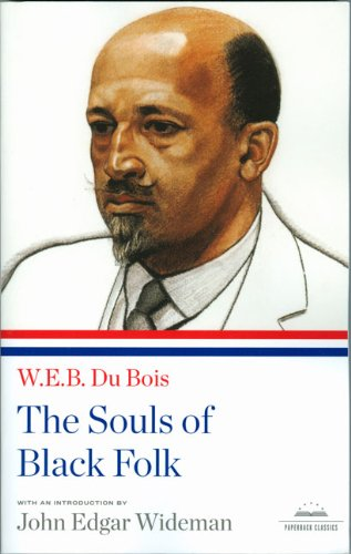 The Souls of Black Folk (Library of America)