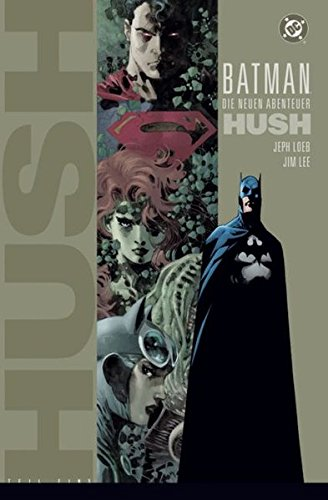 Hush Band (Batman: Hush: Bd. 1 (von 2))