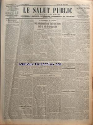 SALUT PUBLIC (LE) [No 55] du 24/02/1921 - LE RECENSEMENT DE NOS COLONIES PAR MAURICE ZIMMERMANN - LES JUIFS EN ROUMANIE - LE PROBLEME INSOLUBLE - LA CONFERENCE DE LONDRES - DES REMANIEMENTS AU TRAITE DE SEVRES SONT EN VOIE DE PREPARATION - LA SITUATION - LE DESARMEMENT DE L'ALLEMAGNE - LA POLITIQUE ALLEMANDE - LA PROSPERITE ALLEMANDE - L'AMIRAL GUEPRATTE - M GUIBAL - LA RESTRICTION DE L'IMMIGRATION AUX ETATS-UNIS - L'EMIGRATION RUSSE